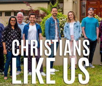 Christians Like Us