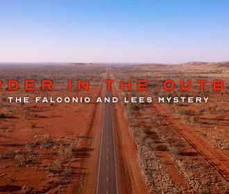 Murder In The Outback: The Falconio and Lees Mystery